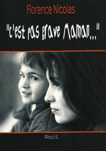 """""""C'est pas grave Maman..."""""""